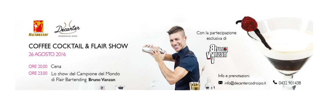 Coffee Cocktail & Flair Show al Decanter di Codroipo