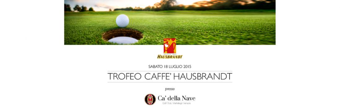 Trofeo Caffè Hausbrandt al Golf Club Cà della Nave